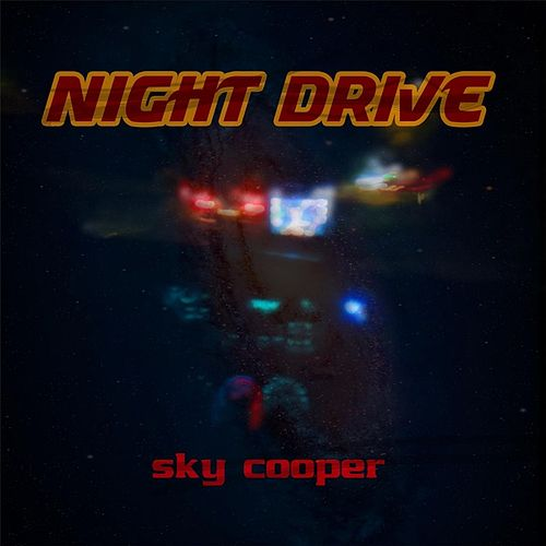 Night Drive by Sky Cooper