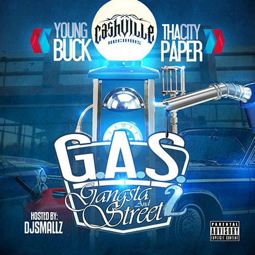 Gas 2 - Gangsta & Street 2 de Young Buck