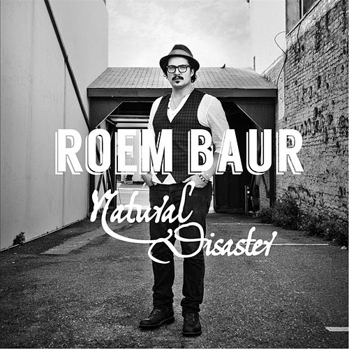 Natural Disaster by Roem Baur