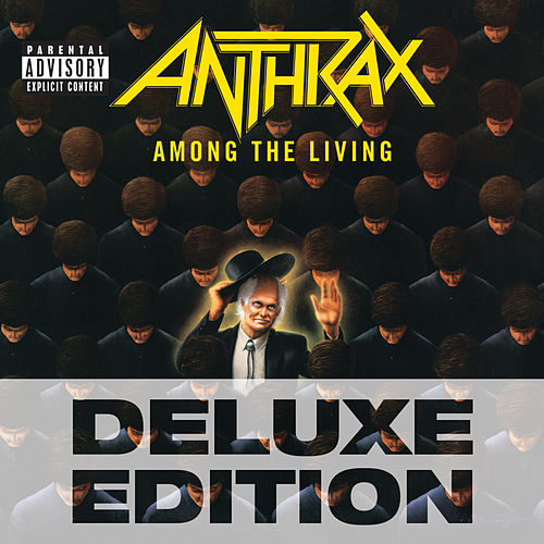 Among The Living (Deluxe Edition) fra Anthrax