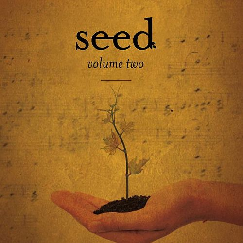Seed, Vol. 2. by Various Artists