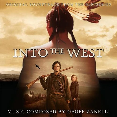 Into the West - Original Soundtrack from the Miniseries de Geoff Zanelli