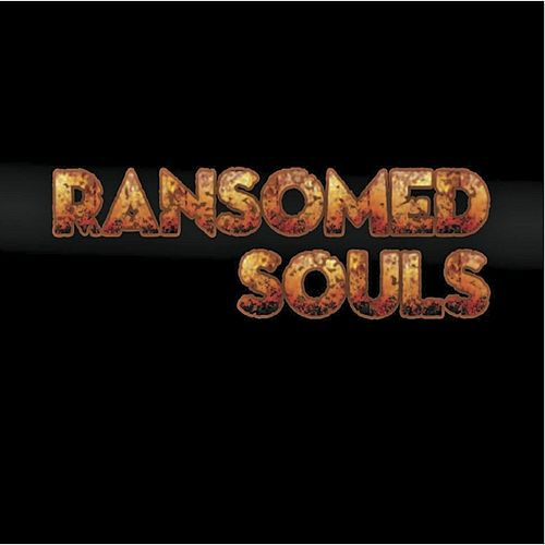 Ransomed Souls by Ransomed Souls