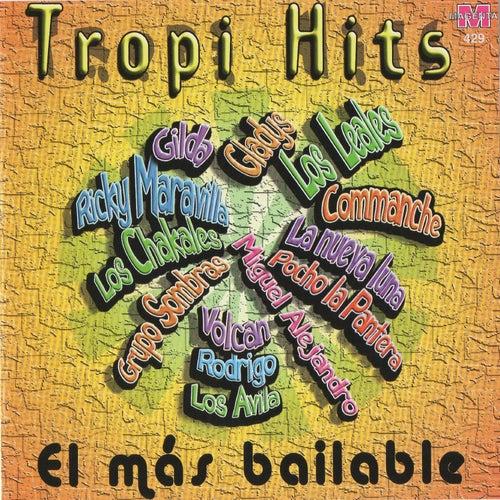 Tropi Hits: El Mas Bailable by Various Artists