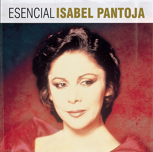 Esencial Isabel Pantoja de Isabel Pantoja