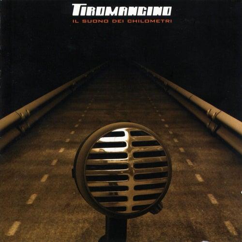 Il suono dei chilometri by Tiromancino
