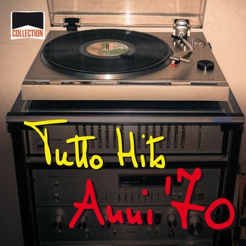 Collection: Tutto Hits Anni '70 de Various Artists