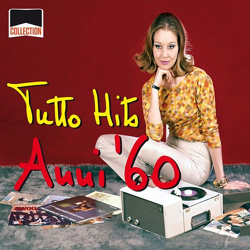 Collection: Tutto Hits Anni '60 de Various Artists