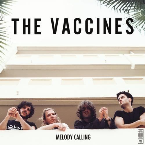 Melody Calling de The Vaccines