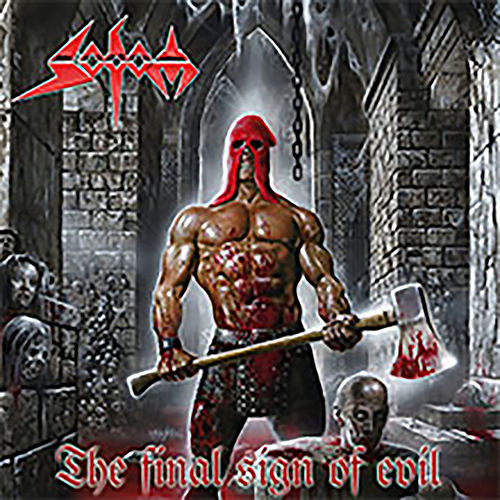 The Final Sign Of Evil (Re-Recorded) by Sodom