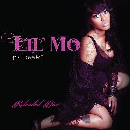 P.S. I Love Me (Reloaded Diva) [Deluxe Version] by Lil' Mo