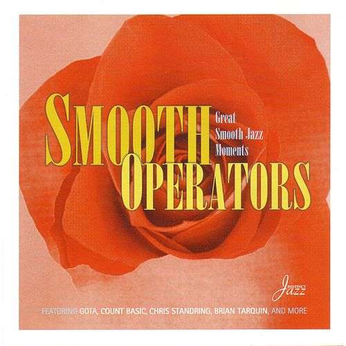 Smooth Operators:Great Jazz Moments by Various Artists