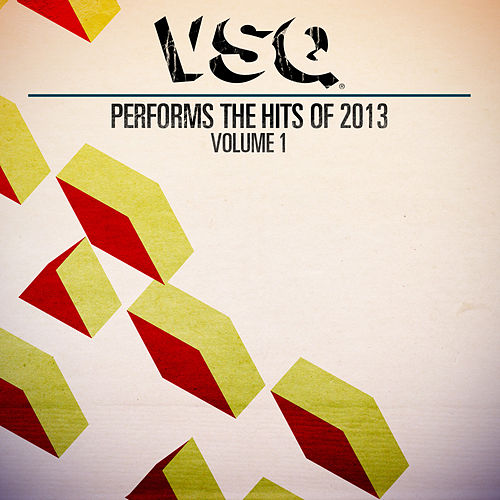 VSQ Performs the Hits of 2013, Volume 1 de Vitamin String Quartet