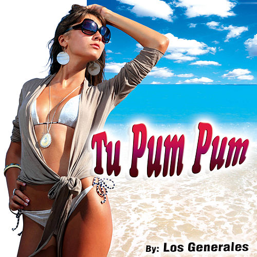 Tu Pum Pum - Single de Los Generales