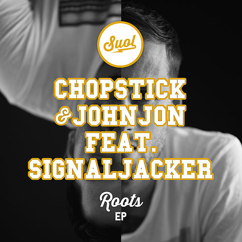 Roots EP von Chopstick & Johnjon