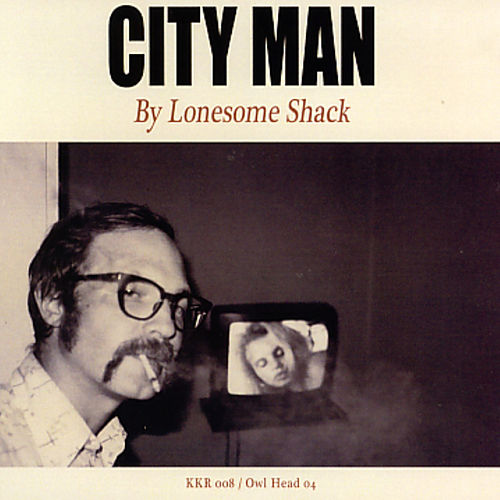 City Man by Lonesome Shack