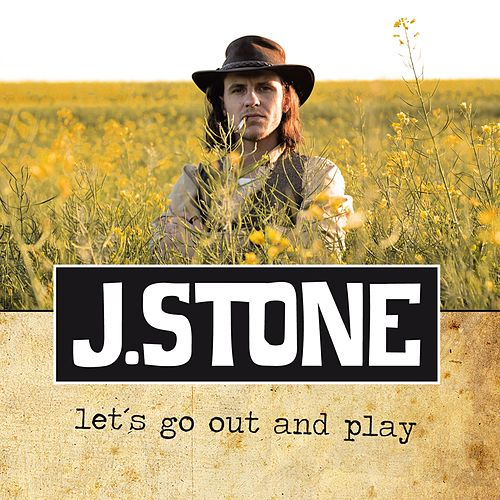 Let´s Go Out and Play de J.Stone