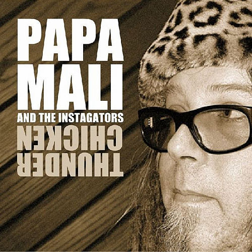 Thunder Chicken de Papa Mali