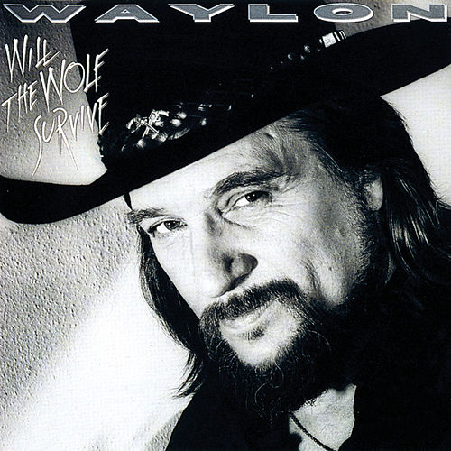 Will The Wolf Survive? van Waylon Jennings