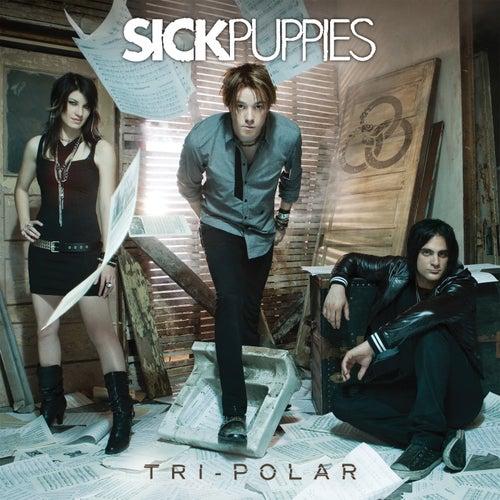 Tri-Polar by Sick Puppies