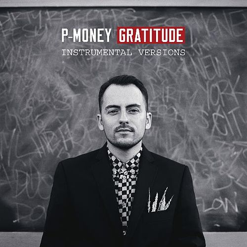 Gratitude: Instrumental Versions de P-Money