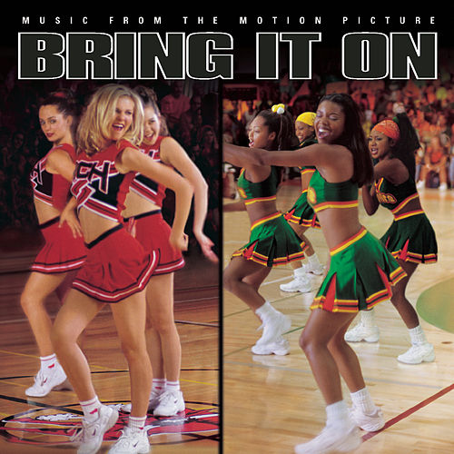 Bring It On: Music from the Original Motion Picture by Bring It On - Music From The Motion Picture