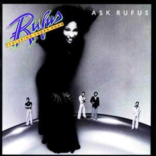 Ask Rufus by Rufus & Chaka Khan