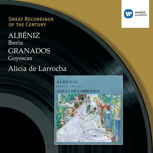 Albéniz: Iberia, Granados, Goyescas van Alicia De Larrocha