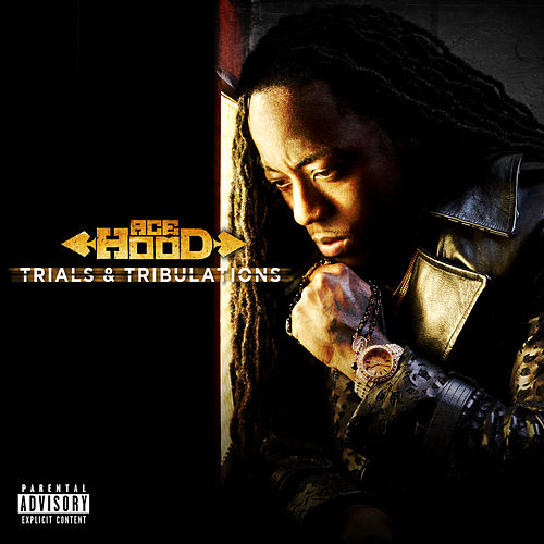 Trials & Tribulations de Ace Hood