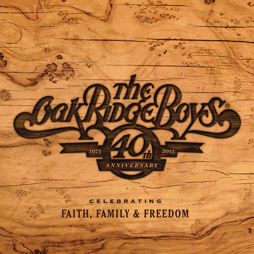 40th Anniversary by The Oak Ridge Boys