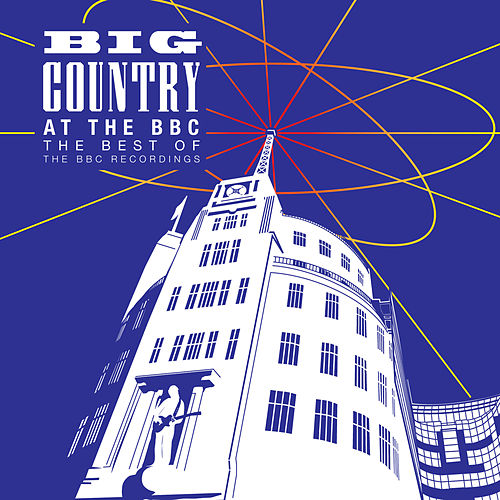 At The BBC – The Best Of The BBC Recordings de Big Country