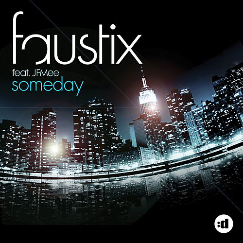 Someday (feat. JFMee) de Faustix