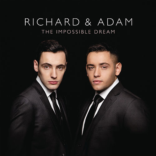 The Impossible Dream de Richard & Adam