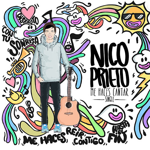 Me Haces Cantar - Single de Nico Prieto