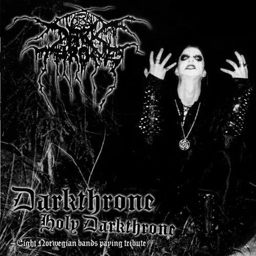 Darkthrone Holy Darkthrone by Various Artists