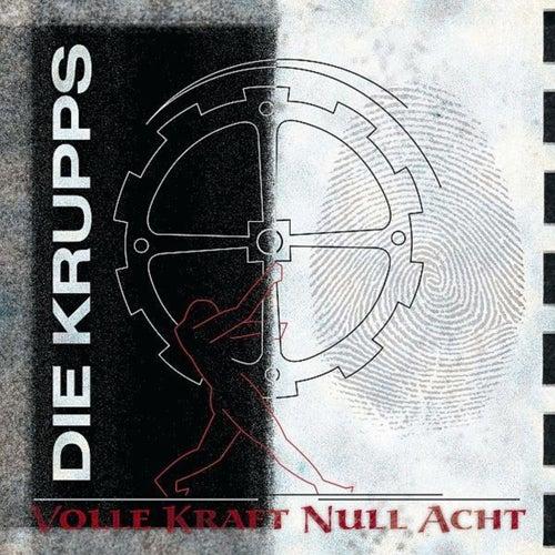 Volle Kraft Null Acht by Die Krupps