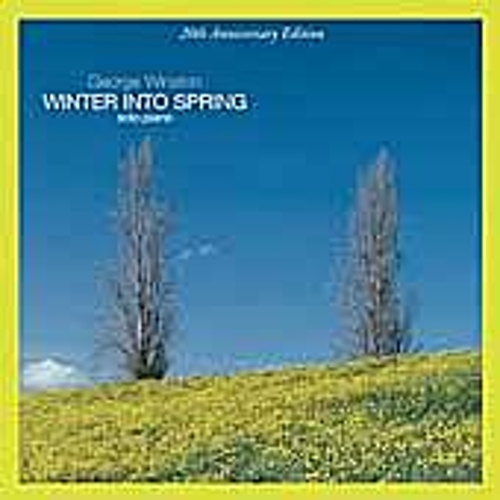 Winter Into Spring: 20th Anniversary Edition by George Winston