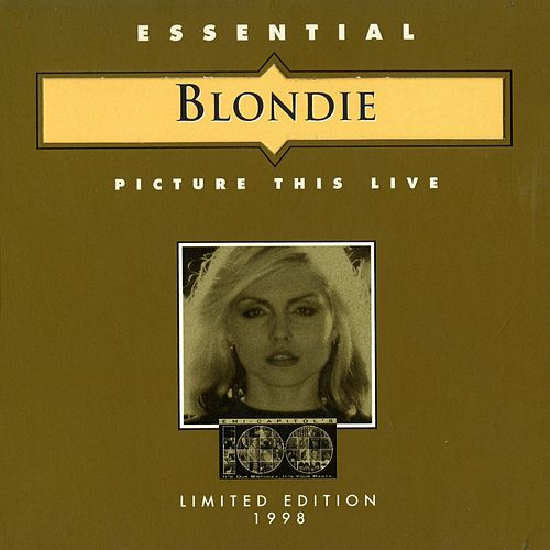 Picture This Live by Blondie