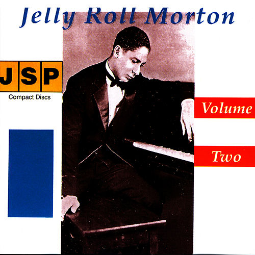 Jelly Roll Morton - Vol. II by Jelly Roll Morton