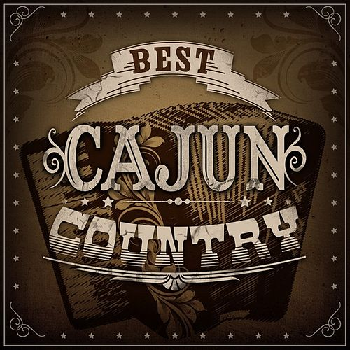 Best Cajun Country de Various Artists