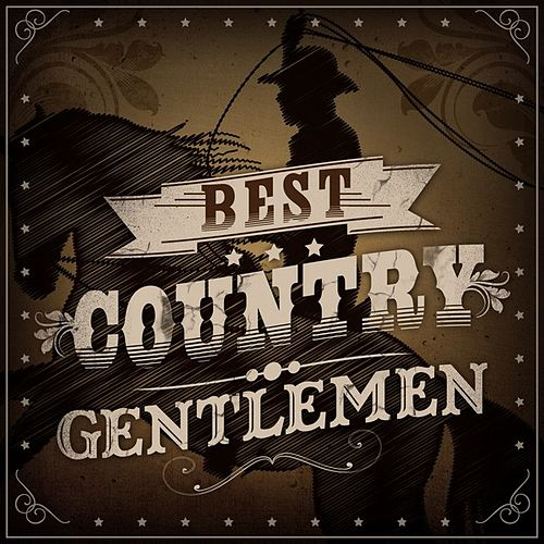 Best Country Gentlemen de Various Artists