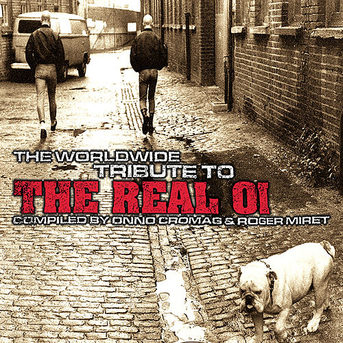 The Worldwide Tribute to the Real Oi Vol.1 von Various Artists
