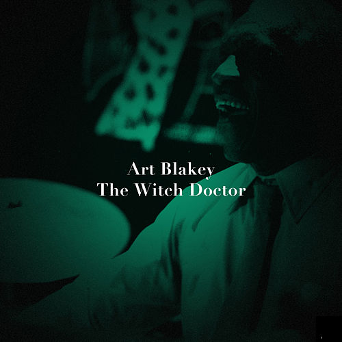The Witch Doctor de Art Blakey