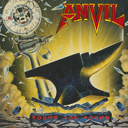 Pound For Pound von Anvil