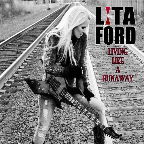 Living Like a Runaway von Lita Ford