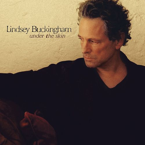 Under The Skin by Lindsey Buckingham