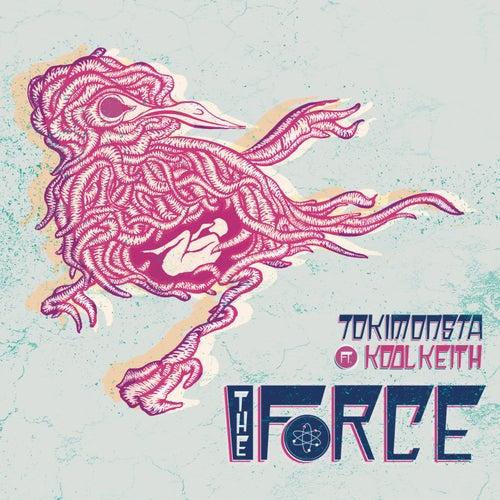The Force von TOKiMONSTA