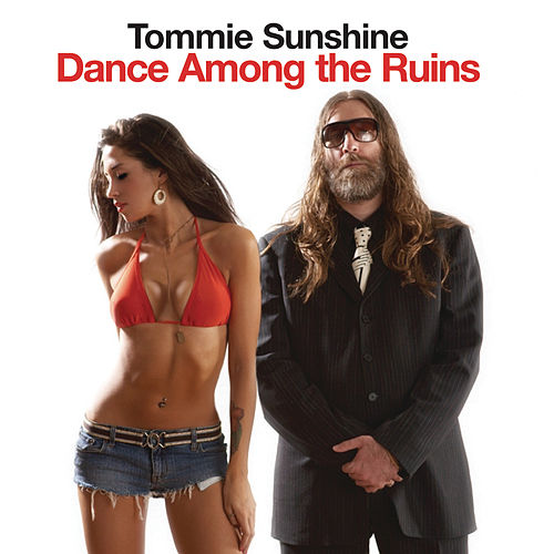 Dance Among the Ruins von Tommie Sunshine