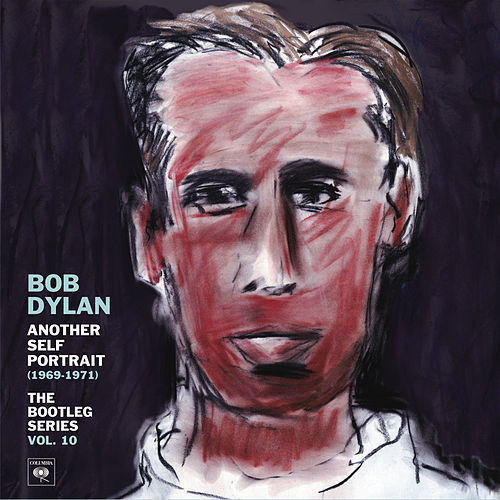 The Bootleg Series Vol. 10 - Another Self Portrait (1969-1971) von Bob Dylan