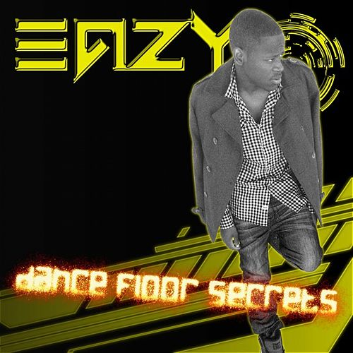 Dance Floor Secrets de Eazy